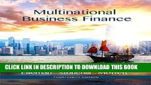 [READ] EBOOK Multinational Business Finance (14th Edition) (Pearson Series in Finance) BEST