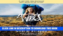 Best Seller Wild: From Lost to Found on the Pacific Crest Trail (Oprah s Book Club 2.0) Free