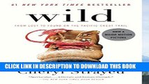 Best Seller Wild: From Lost to Found on the Pacific Crest Trail (Oprah s Book Club 2.0 1) Free Read