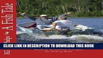 [New] Ebook A Fish Tale: A Trade Off: Accounting Principles for Fishing Skills Free Online