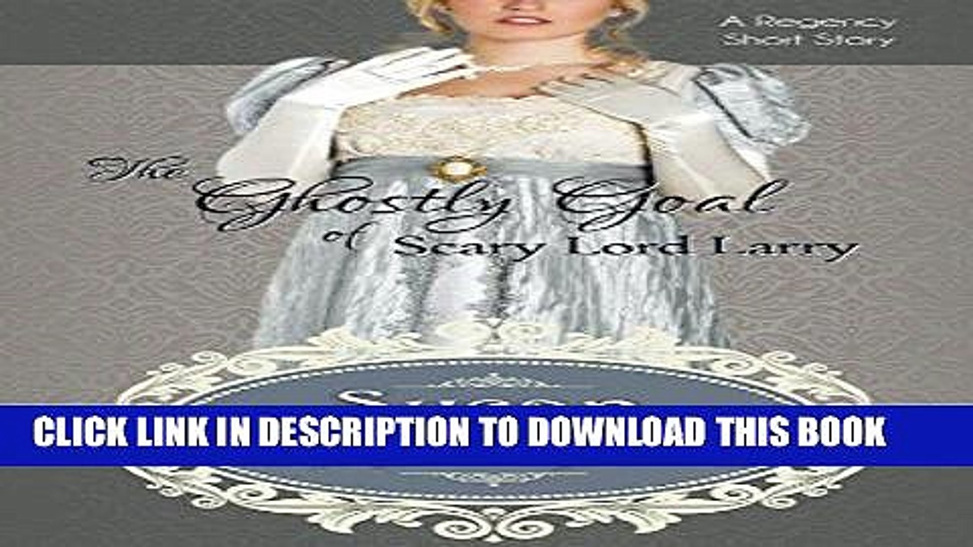 Best Seller The Ghostly Goal of Scary Lord Larry (Three Tempting Tales of Lord Larry Book 3) Free