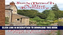 Ebook A Fine Romance: Falling in Love With the English Countryside Free Read
