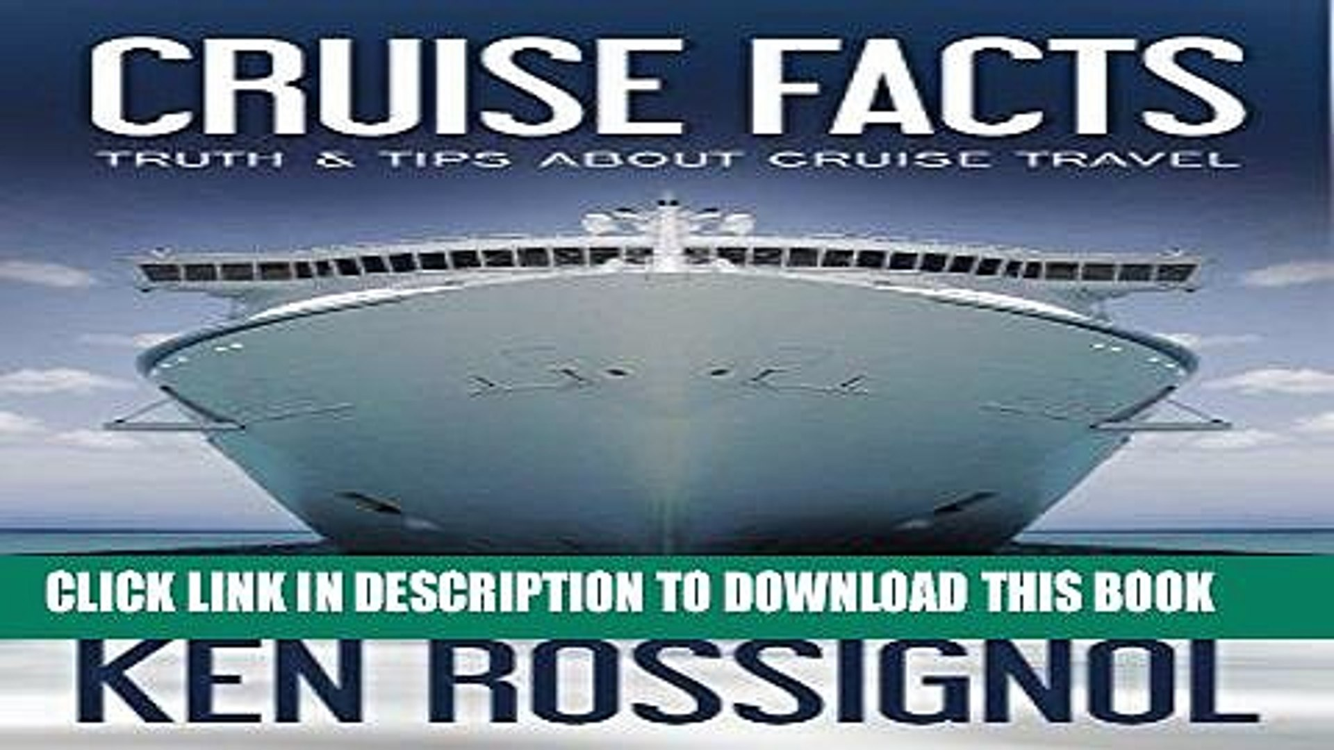 Ebook CRUISE FACTS - TRUTH   TIPS ABOUT CRUISE TRAVEL (Traveling Cheapskate Series Book 2) Free