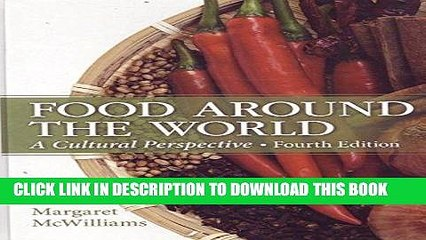Ebook Food Around the World: A Cultural Perspective (4th Edition) Free Download