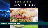 READ FULL  Food Lovers  Guide to® San Diego: The Best Restaurants, Markets   Local Culinary