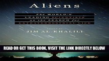 [FREE] EBOOK Aliens: The World s Leading Scientists on the Search for Extraterrestrial Life ONLINE
