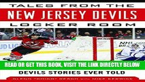 [FREE] EBOOK Tales from the New Jersey Devils Locker Room: A Collection of the Greatest Devils