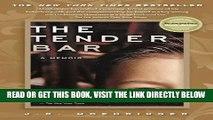[READ] EBOOK The Tender Bar: A Memoir ONLINE COLLECTION
