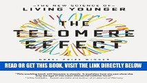 [FREE] EBOOK The Telomere Effect: The New Science of Living Younger BEST COLLECTION