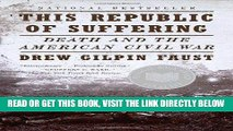 [FREE] EBOOK This Republic of Suffering: Death and the American Civil War (Vintage Civil War