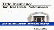 Best Seller Title Insurance for Real Estate Professional Free Read