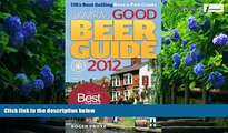 Books to Read  Good Beer Guide 2012: The Complete Guide to the UK s Best Pubs  Best Seller Books