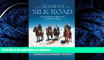 FAVORIT BOOK The Last Secrets of the Silk Road: In the Footsteps of Marco Polo by Horse and Camel