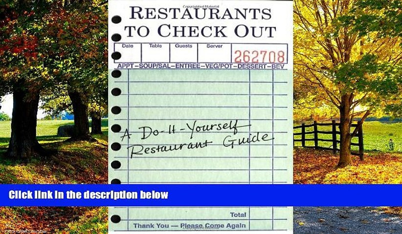 Big Deals  Restaurants to Check Out: A Do-It-Yourself Restaurant Guide by Imagineering Company