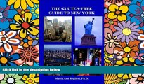 READ FULL  The Gluten-Free Guide to New York: Everything You Need To Know About GF Dining,