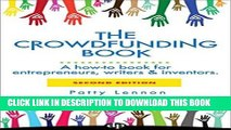 [New] Ebook The Crowdfunding Book: A how-to book for entrepreneurs, writers   inventors. Free Read