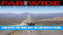 [FREE] EBOOK Far and Wide: Bring That Horizon to Me! BEST COLLECTION