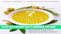 [New] PDF The 7 Wonders of Olive Oil: Stronger Bones, Cancer Prevention, Higher Brain Function,