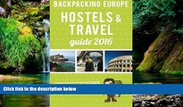Full [PDF]  Backpacking Europe Hostels   Travel Guide 2016  READ Ebook Online Audiobook