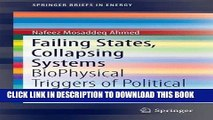 [New] Ebook Failing States, Collapsing Systems: BioPhysical Triggers of Political Violence