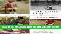 [FREE] EBOOK The Home Place: Memoirs of a Colored Man s Love Affair with Nature ONLINE COLLECTION