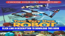 [PDF] Your Very Own Robot (Choose Your Own Adventure - Dragonlark) [Full Ebook]