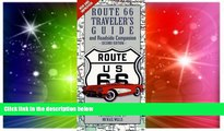 Must Have  Route 66 Traveler s Guide   Roadside Companion (Route 66 Traveler s Guide and Roadside