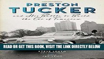 [READ] EBOOK Preston Tucker and His Battle to Build the Car of Tomorrow ONLINE COLLECTION