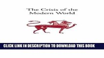 [FREE] EBOOK The Crisis of the Modern World (Collected Works of Rene Guenon) ONLINE COLLECTION