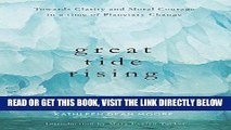 [FREE] EBOOK Great Tide Rising: Towards Clarity and Moral Courage in a time of Planetary Change