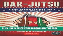 [PDF] Bar-jutsu: The American Art of Bar Fighting Full Collection