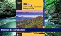 Big Deals  Hiking Great Smoky Mountains National Park (Regional Hiking Series)  Best Seller Books