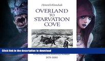 READ  Overland to Starvation Cove: With the Inuit in Search of Franklin, 1878-1880 (Heritage)