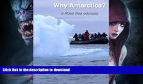 READ  Why Antarctica?: a Ross Sea odyssey FULL ONLINE