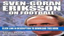 [PDF] Sven-Goran Eriksson on Football Popular Collection