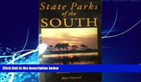 Big Deals  State Parks of the South: Alabama, Florida, Georgia, Kentucky, Tennessee  Full Ebooks
