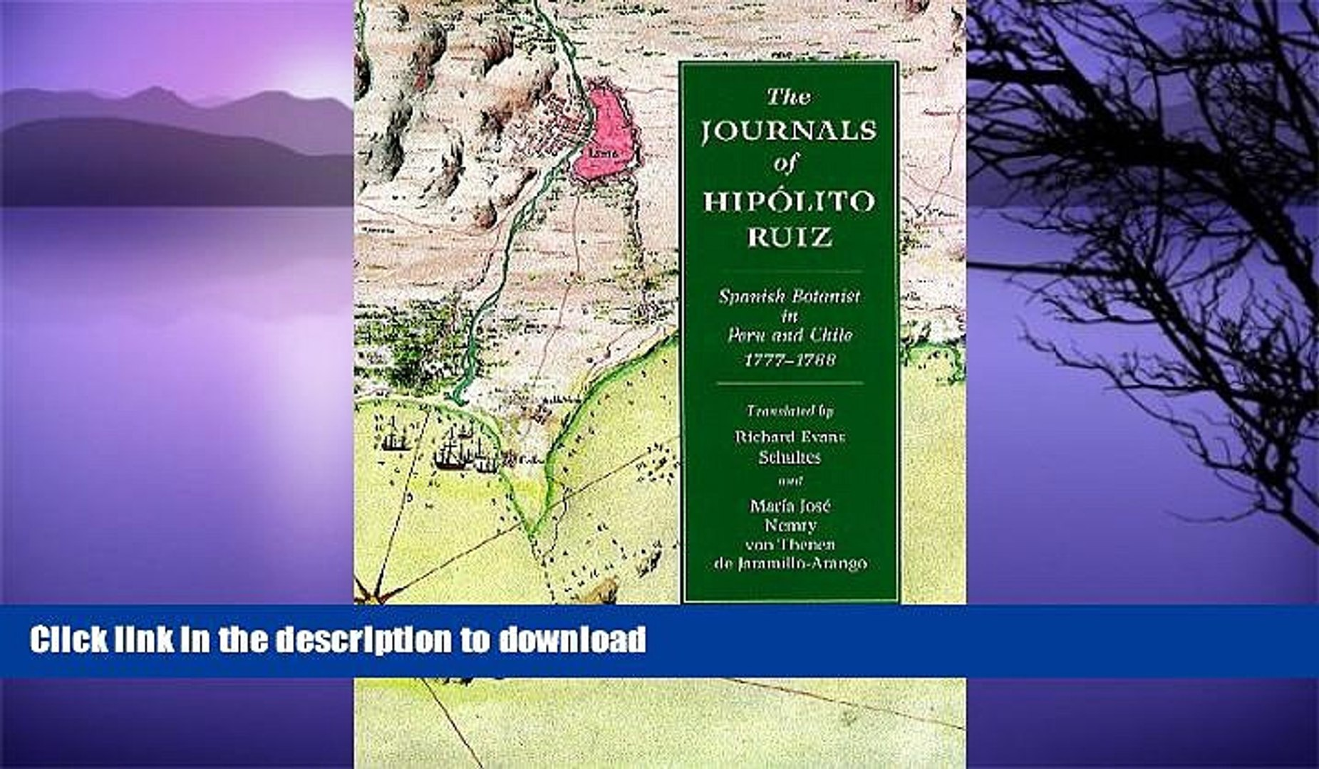 FAVORITE BOOK  The Journals of Hippolito Ruiz: Spanish Botanist in Peru and Chile, 1777-1788