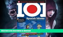 READ BOOK  101 Spanish Idioms with MP3 Disc: Enrich your Spanish conversation with colorful