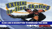 [PDF] Extreme In-line Skating (Extreme Sports-No Limits!) Popular Online