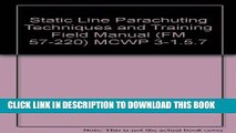 [PDF] Static Line Parachuting Techniques and Training Field Manual (FM 57-220) MCWP 3-1.5.7