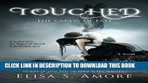 [PDF] Touched - The Caress of Fate: (The Touched Paranormal Angel Romance Series, Book 1). (A