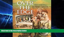 READ FULL  Over the Edge: Fred Harvey at the Grand Canyon and in the Great Southwest  READ Ebook