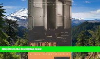 READ FULL  The Old Patagonian Express: By Train Through the Americas  READ Ebook Full Ebook