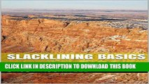 [PDF] Slacklining Basics: Learn to Slackline in Four Sessions Popular Collection
