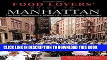 [PDF] Food Lovers  Guide to® Manhattan: The Best Restaurants, Markets   Local Culinary Offerings