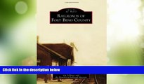 Big Deals  Railroads of Fort Bend County (Images of Rail)  Best Seller Books Most Wanted
