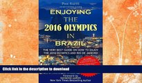 READ  Enjoying the 2016 Olympics in Brazil: The very best guide on how to enjoy the 2016 Olympics