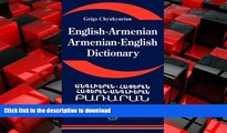 PDF ONLINE English Armenian; Armenian English Dictionary: A Dictionary of the Armenian Language