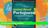 READ  Instant Recall Portuguese, 6-Hour MP3 Audio Program: Including Brazilian Portuguese FULL