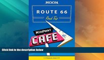 Big Deals  Moon Route 66 Road Trip (Moon Handbooks)  Full Read Most Wanted